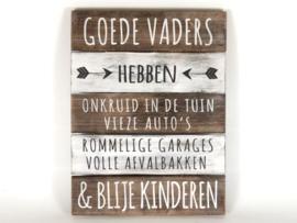 """Houten Tekstplank / Tekstbord 40x30cm """"Goede Vaders"""""""
