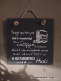Tekstbord In mijn  Vrachtwagen