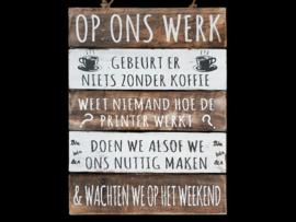 Houten Tekstplank / Tekstbord 40x30cm Op ons werk