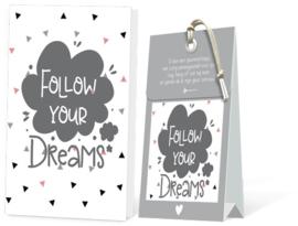 Follow your dreams Geurtasje - Wenskaart Incl envelop 12,5 x 8 cm