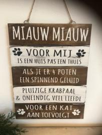 "Houten Tekstplank / Tekstbord 40x30cm ""Miauw Miauw"""