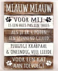 "Tekstbord 40x30cm ""Miauw Miauw"""