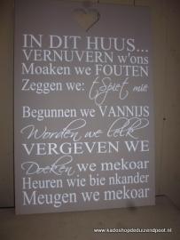 In dit huis Vertaald in Gronings dialect Tekstbord
