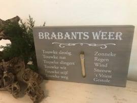 Tekstbord Steigerhout Brabants weer