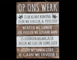 Houten Tekstplank / Tekstbord 40x30cm Op ons werk is de klant koning
