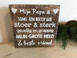 Tekstblok Naturel  15 x15 cm Mijn Papa is...