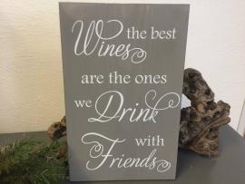 Tekstbord Wines the best