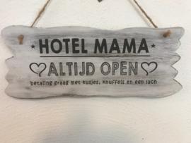"Tekstbordje hangend "" hotel mama"""