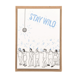 Studio Flash  'Stay wild'