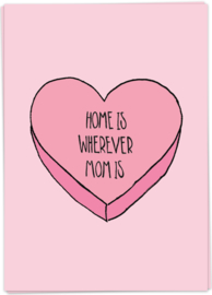 Kaart Blanche 'Home is Wherever Mom Is'