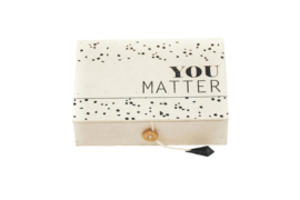 Return to sender You matter box