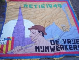 Belgium Miners union flag. Grote zijden vlag DE VRIJE MIJNWERKER, te RETIE - 1949 uniek exemplaar.