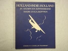 BOEK; Holland-Indie-Holland, voorwoord Generaal Snijders.Uitgave 1927 van de Telegraaf