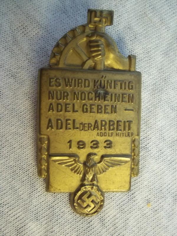 German tinnie rally badge Duitse tinnie NSBO Es wird künftig nur noch einen adel geben - Adel der Arbeit 1933.