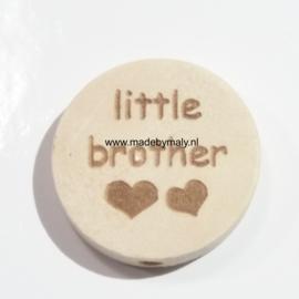 Houten schijf kraal met tekst little brother