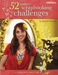 52 more Scrapbooking Challenges - Leisure Arts * 4830
