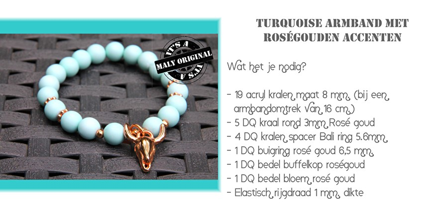 Turquoise armband met rosegouden accenten materialenlijst.jpg
