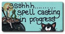 "Koelkastmagneet ""Ssshhh .... Spell Casting ..."""