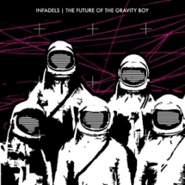The Infadels - Future Of The Gravity Boy (1CD)