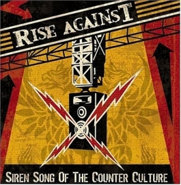 Rise Against - Siren Song of the Counter (1CD)
