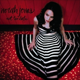 Norah Jones - Not too late (1CD)