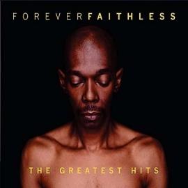 Faithless - Forever Faithless (1CD)