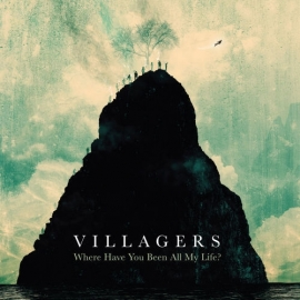 Villagers - Where Have You Been All My Life (1CD)