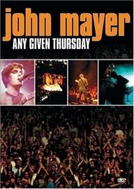 John Mayer - Any Given Thursday (1DVD)