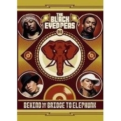 Black Eyed Peas - The Behind The Bridge To Elephunk  (1DVD)