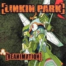 Linkin Park - Reanimation (1CD)