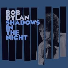 Bob Dylan - Shadows In The Night (1CD)