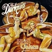The Darkness - Hot Cakes (1LP)