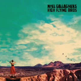 Noel Gallaghers High Flying Birds - Who Built The Moon (1CD)