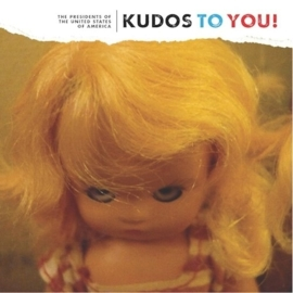 The Presidents of the United States of America - Kudos to You (1CD)