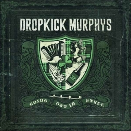 Dropkick Murphys - Going Out In Style  (1CD)