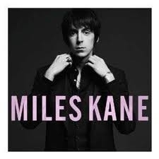 Miles Kane - Colour Of The Trap  (1CD)