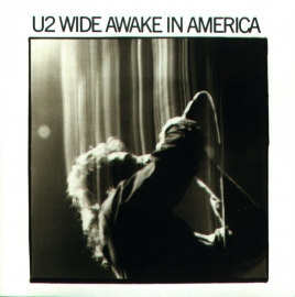 U2 - Wide Awake in America (1CD)