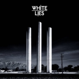 White Lies - To Lose My Life (1CD)