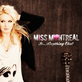 Miss Montreal - So... Anything Else? (1CD)