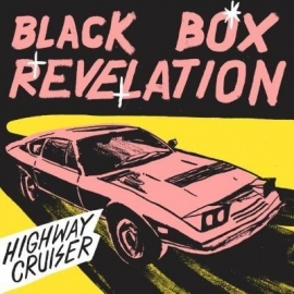 Black Box Revelation - Highway Cruiser (1CD)