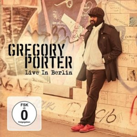 Gregory Porter - Live In Berlin (2CD+1DVD)