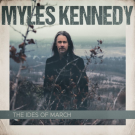 Myles Kennedy - The Ides of March (1CD)
