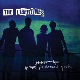 The Libertines - Anthems For The Doomed Youth (1CD)