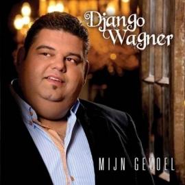 Django Wagner - Mijn gevoel  (1CD)