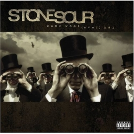 Stone Sour - Come What(ever) May  (1CD)
