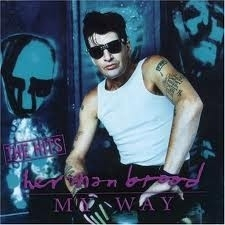 Herman Brood - My Way - The Hits (1CD)