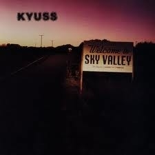 Kyuss - Welcome To Sky Valley  (1CD)