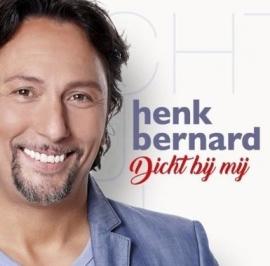 Henkl Bernard - Dicht Bij Mij (1CD)