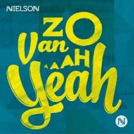 Nielson - Zo van Ah Yeah (1CD)