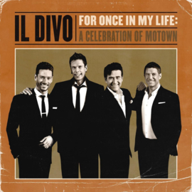 Il Divo - For Once In My Life (1CD)